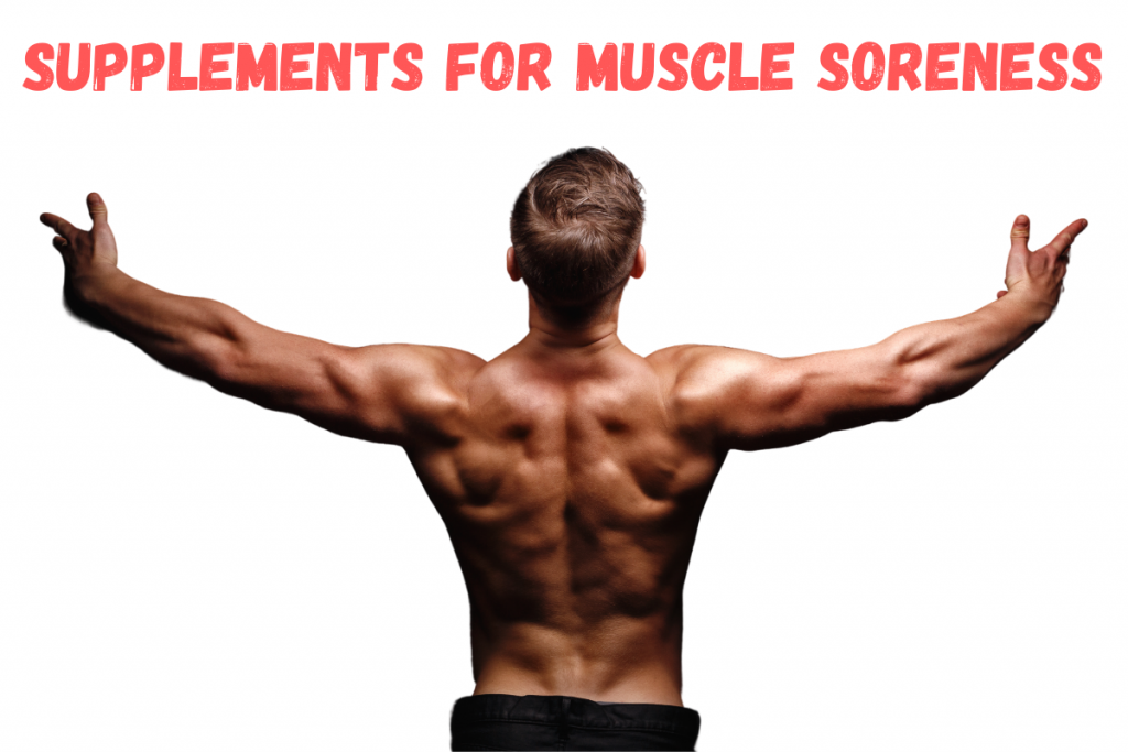 best supplements for sore joints and muscles