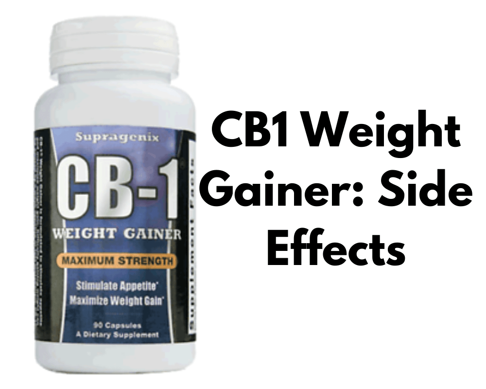 cb 1 weight gainer side effects