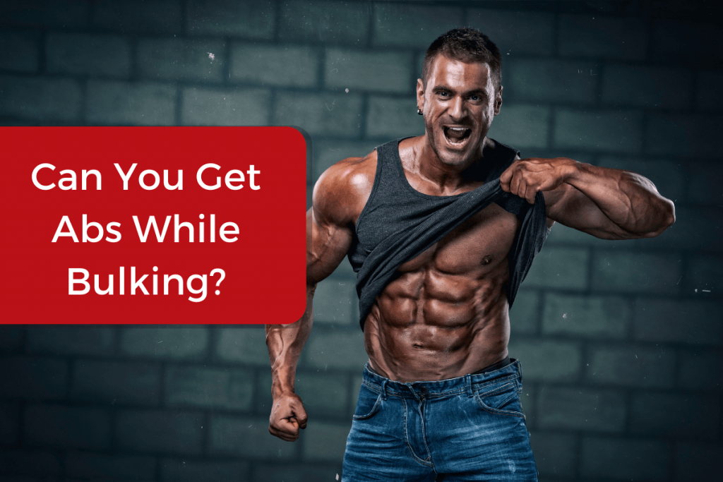 can you get abs while bulking